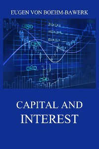 Cover Capital and Interest: A Critical History of Economic Theory