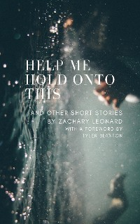 Cover Help Me Hold Onto This