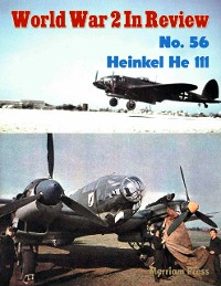 Cover World War 2 In Review No. 56: Heinkel He 111