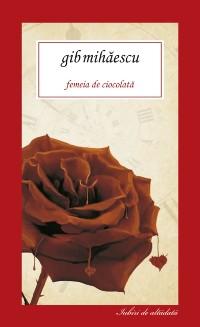 Cover Femeia de ciocolata