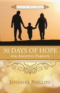 Cover 30 Days of Hope for Adoptive Parents