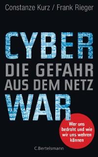 Cover Cyberwar – Die Gefahr aus dem Netz