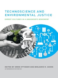Cover Technoscience and Environmental Justice
