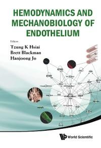 Cover Hemodynamics And Mechanobiology Of Endothelium
