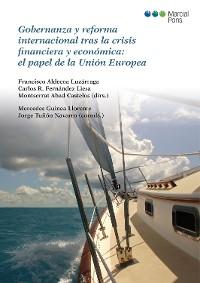 Cover Gobernanza y reforma internacional tras la crisis financiera y económica: