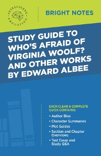 Cover Study Guide to Who's Afraid of Virginia Woolf? and Other Works by Edward Albee