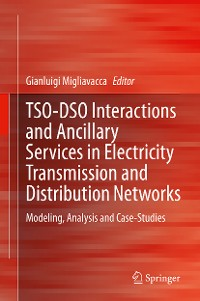 Cover TSO-DSO Interactions and Ancillary Services in Electricity Transmission and Distribution Networks