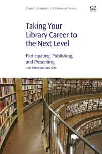 Cover Taking Your Library Career to the Next Level