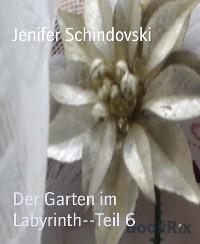 Cover Der Garten im Labyrinth--Teil 6