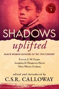 Cover Shadows Uplifted Volume III