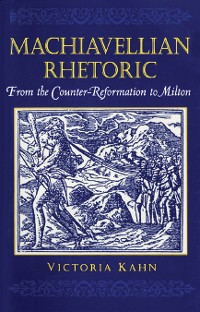 Cover Machiavellian Rhetoric