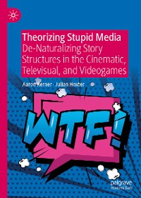 Cover Theorizing Stupid Media