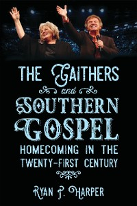 Cover The Gaithers and Southern Gospel