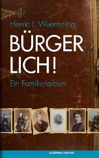 Cover Bürgerlich!