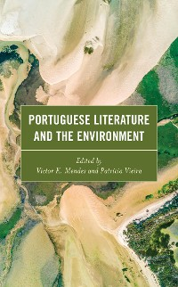 Cover Portuguese Literature and the Environment
