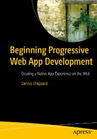 Cover Beginning Progressive Web App Development