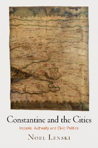 Cover Constantine and the Cities