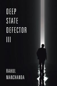Cover Deep State Defector III