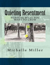 Cover Quieting Resentment