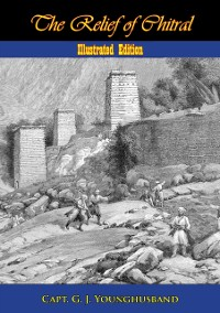 Cover Relief of Chitral [Illustrated Edition]