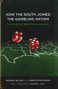 Cover How the South Joined the Gambling Nation