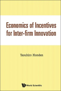 Cover Economics of Incentives for Inter-firm Innovation
