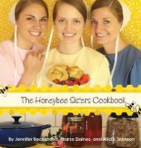 Cover The Honeybee Sisters Cookbook