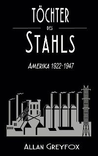 Cover Töchter des Stahls