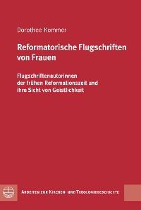 Cover Reformatorische Flugschriften von Frauen