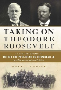 Cover Taking on Theodore Roosevelt