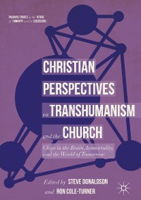 Cover Christian Perspectives on Transhumanism and the Church