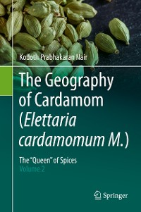 Cover The Geography of Cardamom (Elettaria cardamomum M.)
