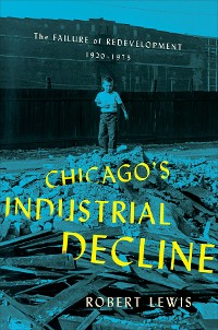 Cover Chicago's Industrial Decline