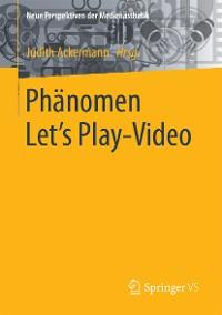 Cover Phänomen Let´s Play-Video