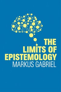 Cover The Limits of Epistemology