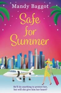Cover Safe for Summer