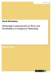 Cover Marketing Communications. Ways and Possibilities of Integrated Marketing