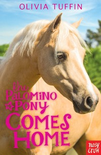 Cover The Palomino Pony Comes Home