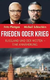 Cover Frieden oder Krieg