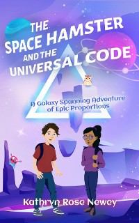 Cover The Space Hamster and the Universal Code