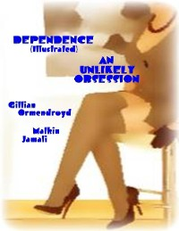 Cover Dependence (Illustrated) - An Unlikely Obsession