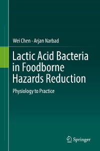 Cover Lactic Acid Bacteria in Foodborne Hazards Reduction