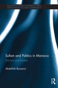 Cover Sufism and Politics in Morocco