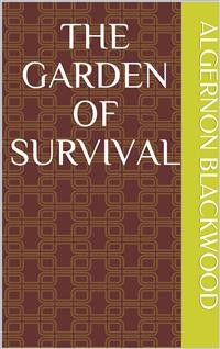 Cover The Garden of Survival