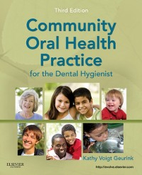 Cover Community Oral Health Practice for the Dental Hygienist - E-Book
