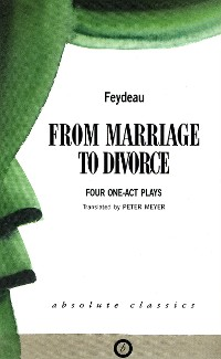 Cover From Marriage to Divorce: Four One-Act Plays