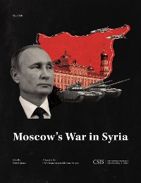 Cover Moscow's War in Syria