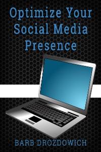 Cover Optimize your Social Media Presence