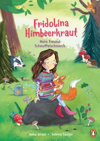 Cover Fridolina Himbeerkraut - Mein Freund Schnuffelschnarch