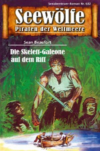 Cover Seewölfe - Piraten der Weltmeere 632